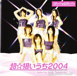 超☆狙いうち2004 featuring Linda Yamamoto:ジャケット写真