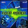 CLUB RODEO 非売品CD:ジャケット写真